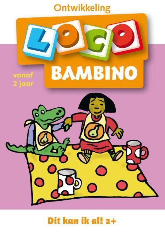 loco bambino 2 jaar Bambino loco / 1 2 4 jaar / deel Dit kan ik al    Door: Merkloos  loco bambino 2 jaar