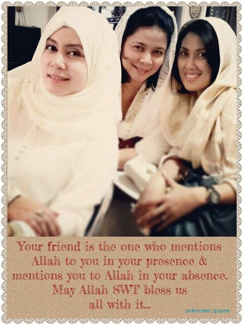 Best friends for life and after life... Insya Allah...