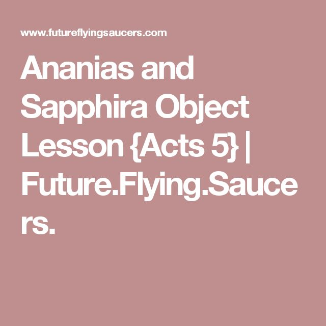 Ananias and Sapphira Object Lesson {Acts 5} | Future.Flying.Saucers.