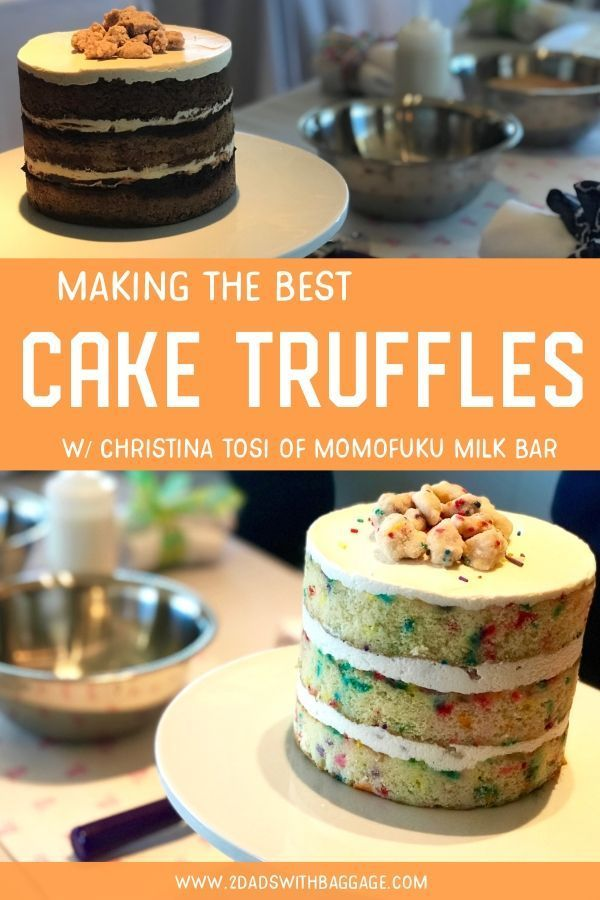 Check Out Christina Tosi Of Momofuku Milk Bar Is You Are Looking For Cake Birthday Design
