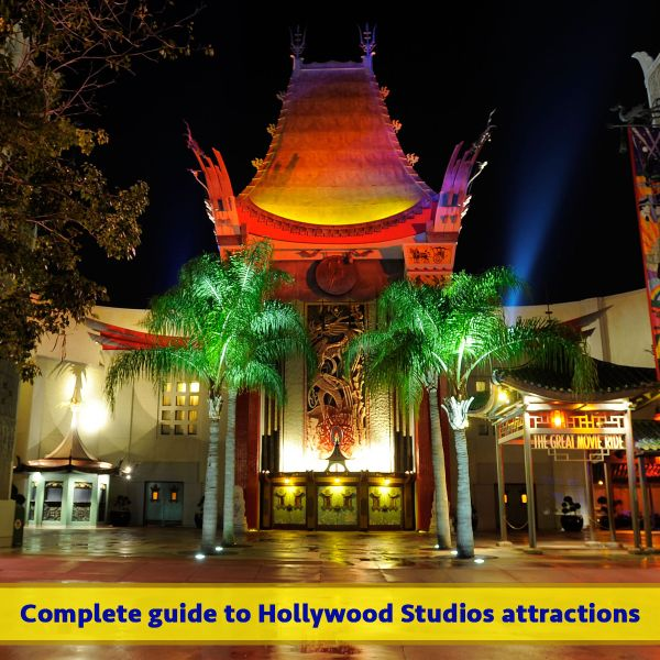 Guide to all Hollywood Studios attractions