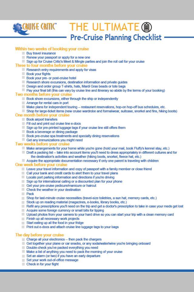 Cruise Checklist & Timeline: http://c3270052.r52.cf0.rackcdn.com/cruise-critic-planning-checklist.pdf