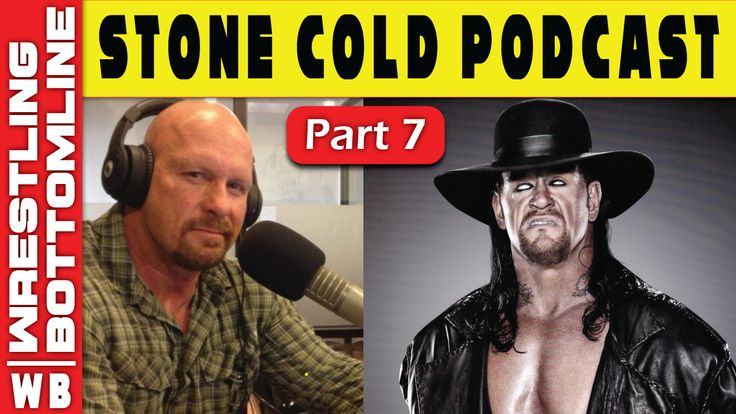 Stone Cold Steve Austin Podcast Undertaker Interview 2017 (Part 7)