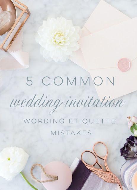 Wedding Invitation Wording Etiquette - 5 Common Mistakes #weddinginvitationwording