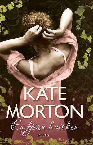 En fjern hvisken af Kate Morton (E-bog) - køb hos SAXO.com