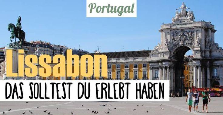 ▸ Sehenswürdigkeiten mit Insider Tipps in Lissabon ▸ Was du nicht verpassen solltest! ▸ Wo sind die schönsten Orte? ✈ Unsere Insider Tipps!