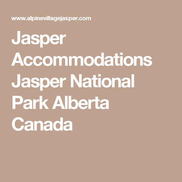 Jasper Accommodations Jasper National Park Alberta Canada