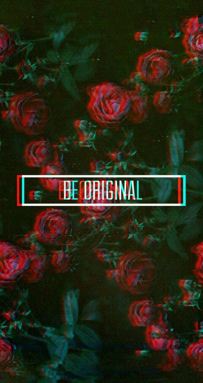 Be original ❤💣 #beoriginal#glitch#wallpaper | wallpaper in