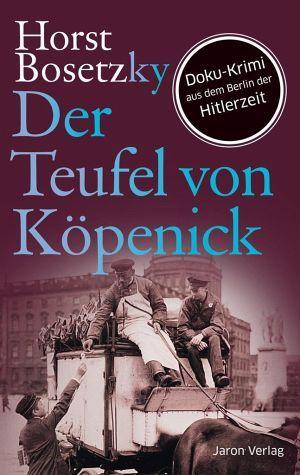 Der Teufel von Köpenick - Bosetzky, Horst