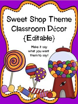 Spruce up your Sweet Shop themed classroom the easy way using these editable signs, binder covers, labels and nameplates!  This set includes easy-to-follow instructions on how to make them say exactly what you want them to say.  Choose your own font!  Edit and re-edit them for an unlimited amount of possibilities!