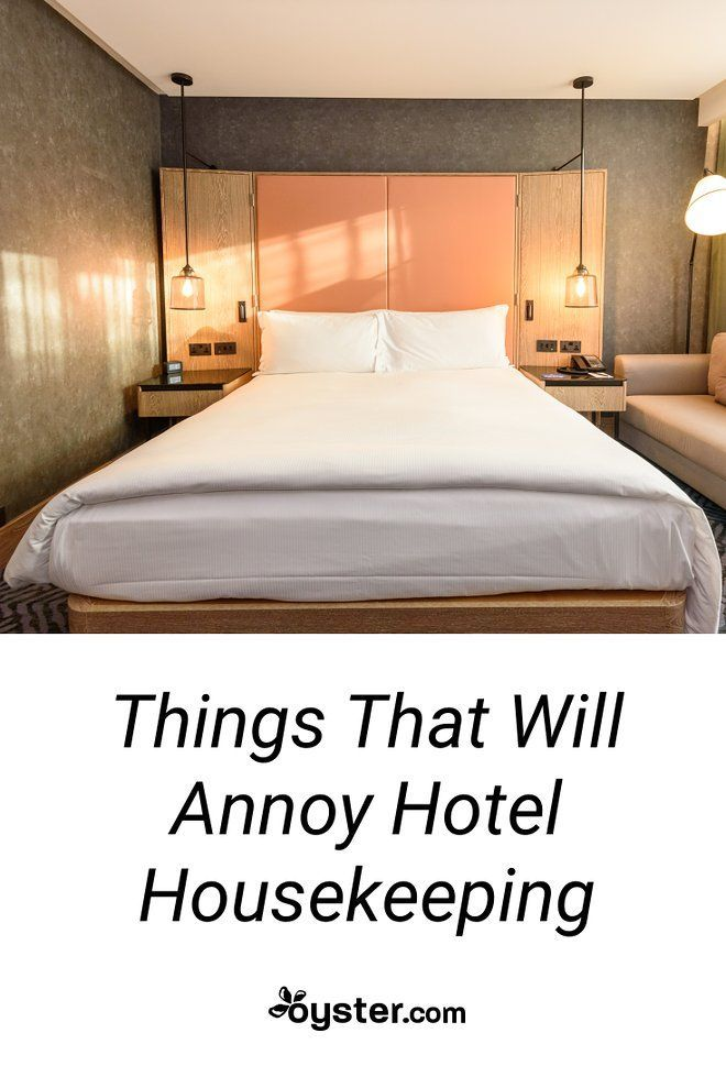Things You Re Doing That Annoy Hotel Housekeeping With Images