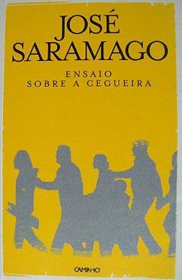 """José Saramago - """"Ensaio sobre a cegueira"""" (1995)"""