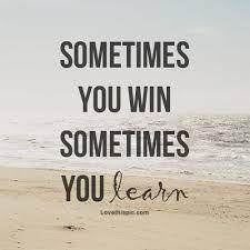 unas veces se gana y otras se aprende - Buscar con Google