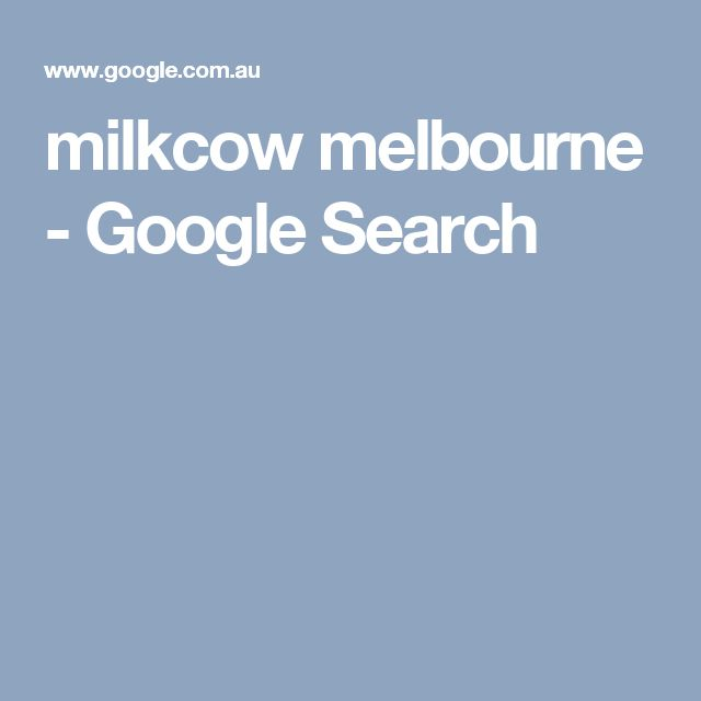 milkcow melbourne - Google Search