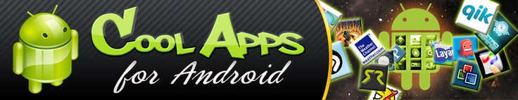 COOL Apps for Android