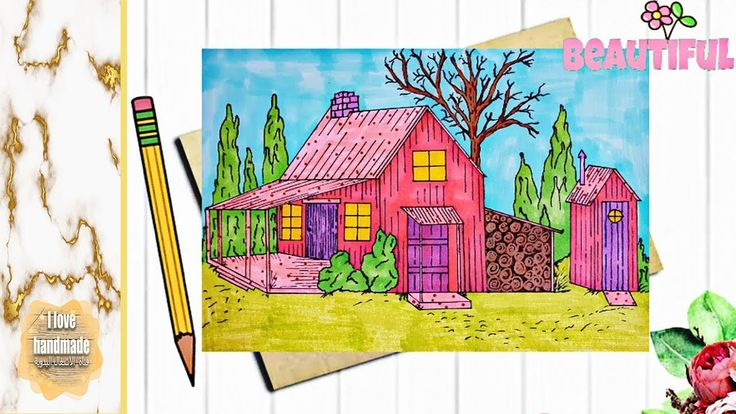 Draw A Wooden Hut In The Middle Of A Forest رسم كوخ خشبي رائع بألوان ك Handmade