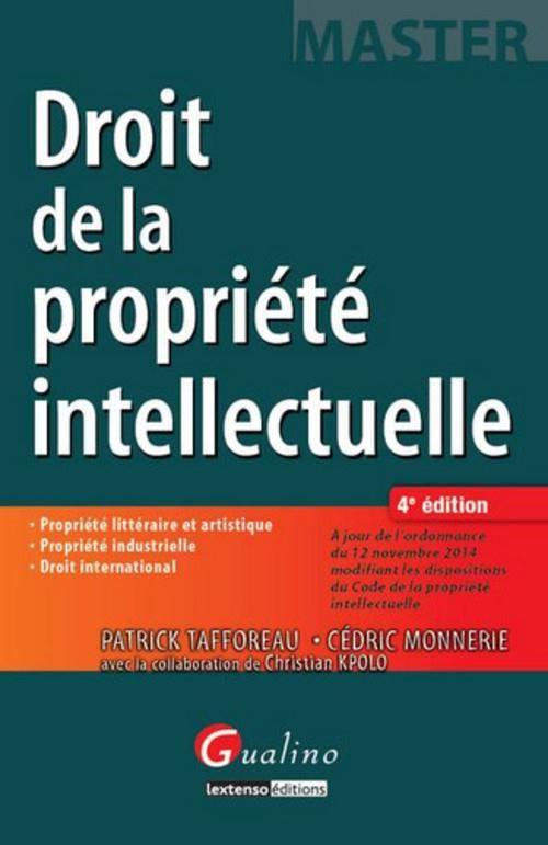 Droit de la propriété intellectuelle (4e édition)