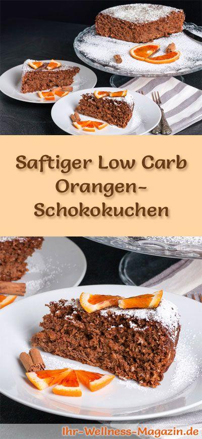 Rezept für einen saftigen Low Carb Orangen-Schokokuchen: Der kohlenhydratarme Kuchen wird ohne Zucker und Getreidemehl gebacken. Er ist kalorienreduziert, ...