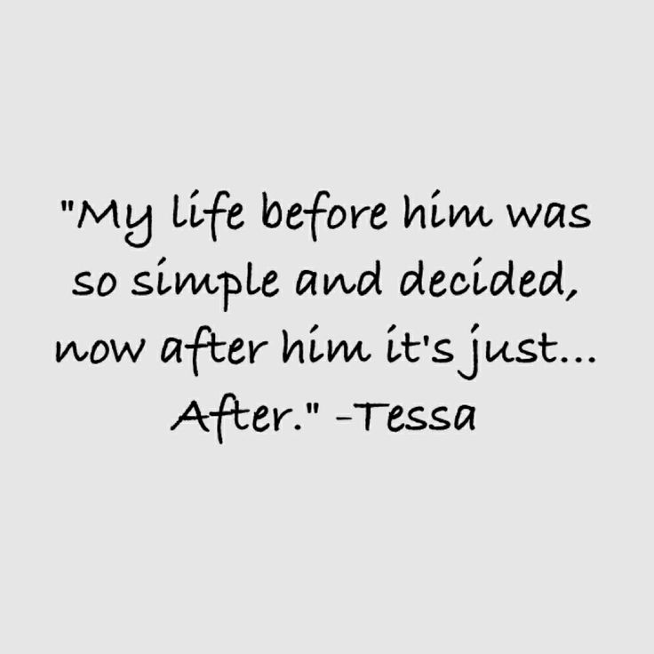 Quote from After 2. #Hessa this quote is life.