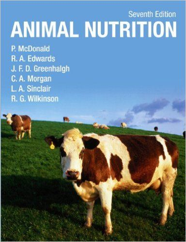 Animal Nutrition: Amazon.co.uk: Peter McDonald, J.F.D. Greenhalgh, Dr C A Morgan, Dr R Edwards, Liam Sinclair, Robert Wilkinson: 9781408204238: Books