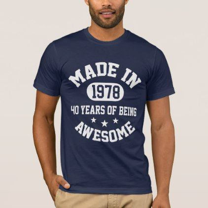 bd41396c #40 Years Of Being Awesome 2018 T-Shirt - #birthday #gifts #giftideas  #present #party