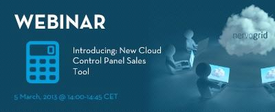 Introducing: New Cloud Control Panel Sales Tool! Register at: http://www.nervogrid.com/webinars #cloudcomputing #webinar