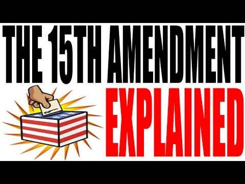 The 15th Amendment Explained: The Constitution for Dummies Series - YouTube