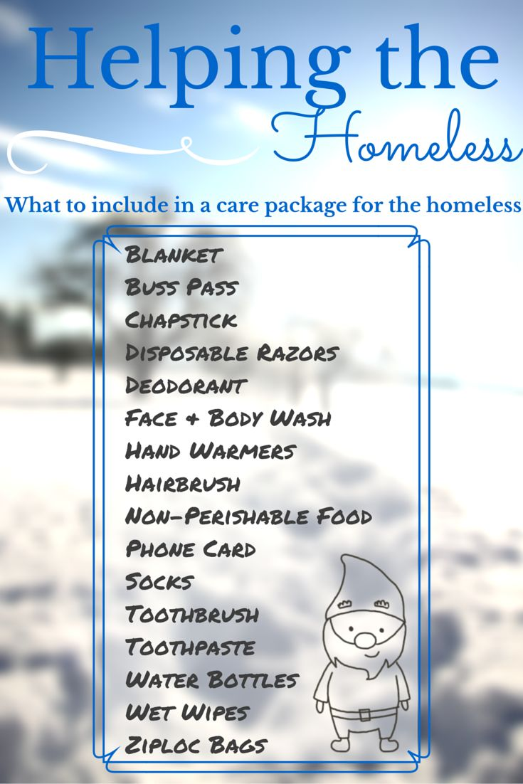 What to include in a care package for the homeless. Have more items you think we should add to this package? Let us know!