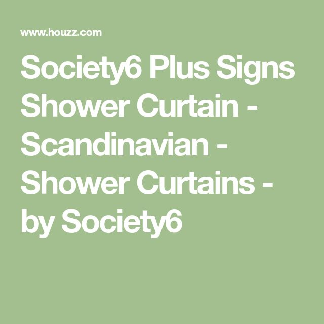 Society6 Plus Signs Shower Curtain - Scandinavian - Shower Curtains - by Society6