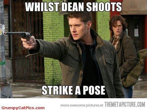 Whilst Dean shoots strike a pose - Supernatural funny - Dean Winchester - Jensen Ackles - Jared Padalecki - Sam Winchester - Colt - Fandom