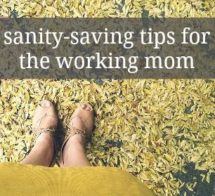 14 ways for working moms to keep their sanity, including meal planning, keeping a journal and having a 'mom cave.'
