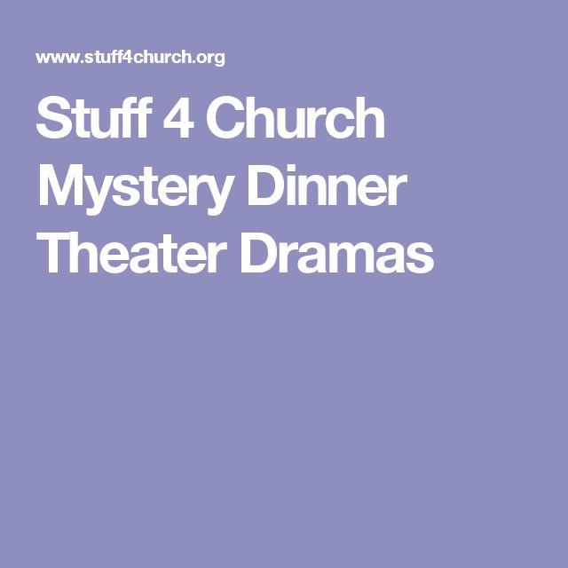 Stuff 4 Church Mystery Dinner Theater Dramas