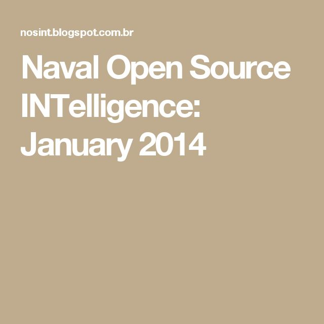 Naval Open Source INTelligence: January 2014