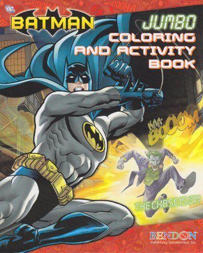 Batman Jumbo Coloring And Activity Book By Bendon Publishing 575
