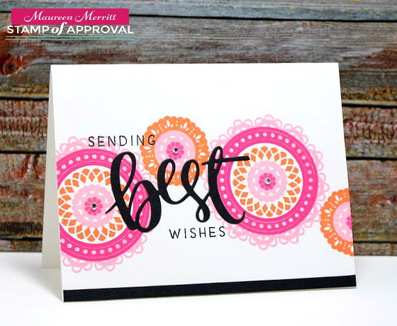 Maureen Merritt for the Naturally Inspired SOA collection release 6/2017 featuring the Medallion Mix-Up and Simply the Best stamp sets and Best die