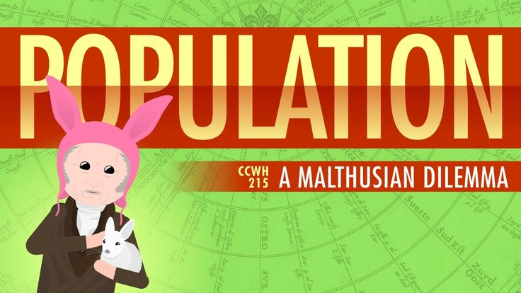 Population, Sustainability, and Malthus: World History 215