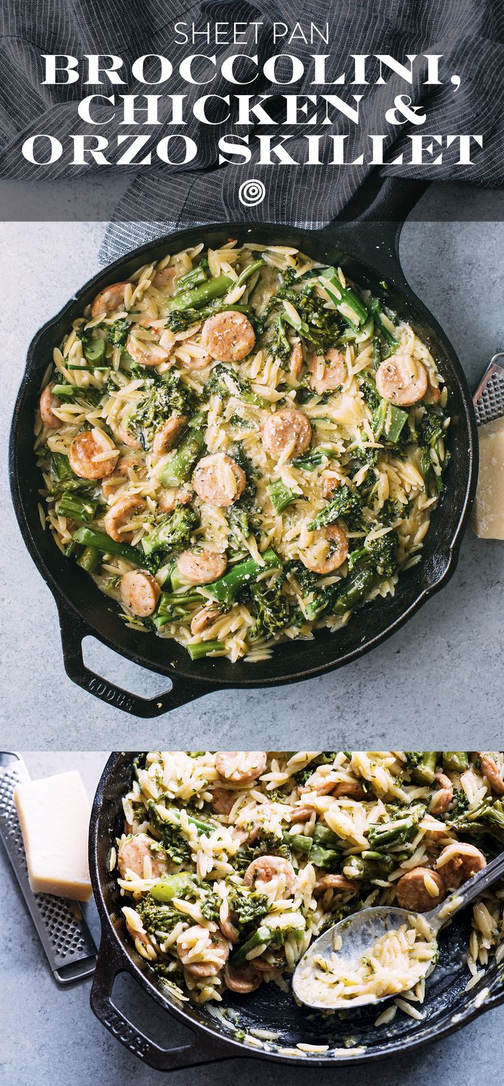 Broccolini, Chicken and Sausage, and Orzo Cast iron Skillet Recipe. One pan meals are dinner saviors! Bake this creamy casserole in the oven and get a satisfying meal on the table FAST and EASY. Tender Broccolini (or broccoli), spicy chicken sausage, and orzo pasta come together in one pan to make a creamy, satisfying dinner that only requires a bowl and a fork.
