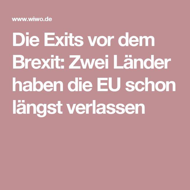 Die Exits vor dem Brexit: Zwei Länder haben die EU schon längst verlassen