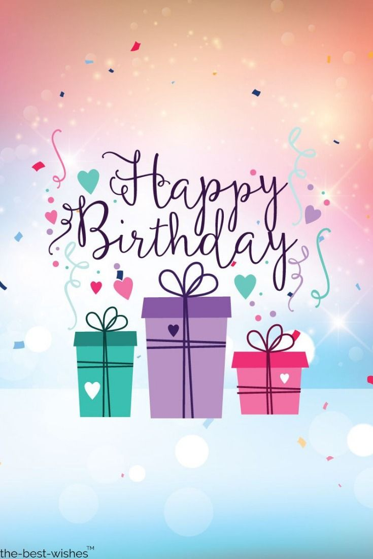 The Best Happy Birthday Wishes Messages And Quotes Happy