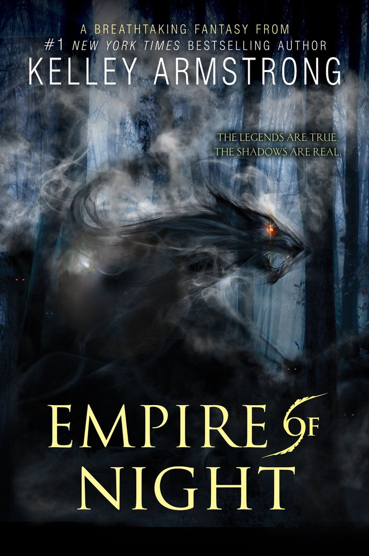 Empire Of Night (age Of Legends Trilogy Book 2): Kelley Armstrong