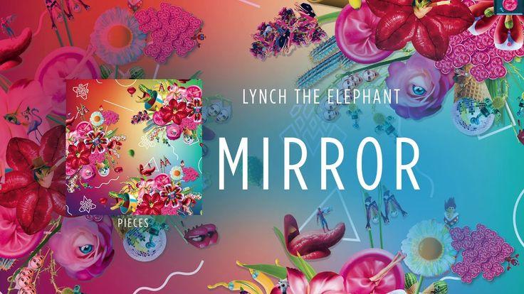 Lynch The Elephant - Mirror (Atypeek/Sand Music)