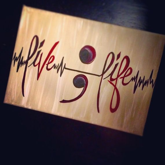 Semicolon project Live LIfe by CanvasDesignsbyDawn on Etsy