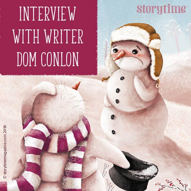 Brilliant advice for children's writers from author and Storytime contributor, Dom Conlon: http://www.storytimemagazine.com/news/bedtime-stories/storytime-christmas-issue-is-out-now/