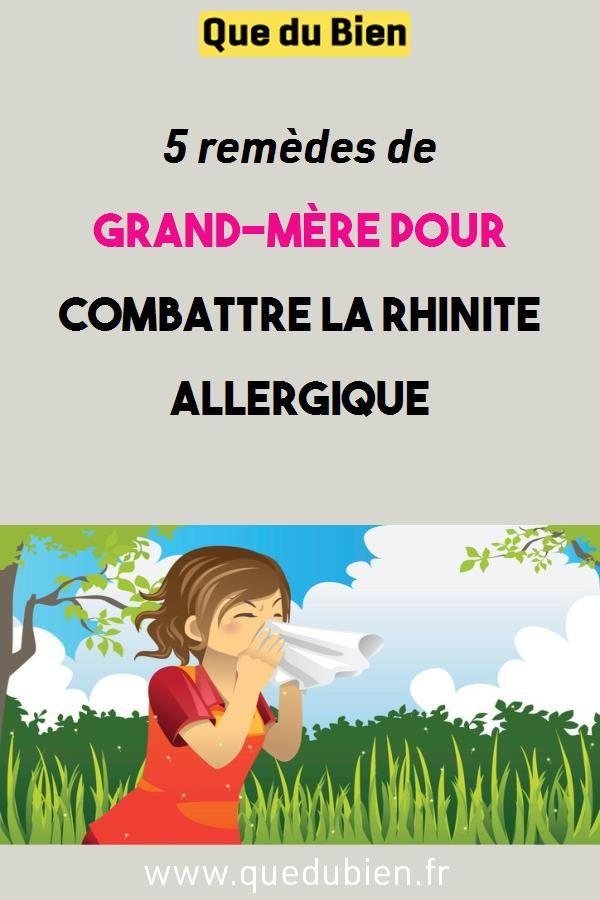 5 Remedes De Grand Mere Pour Combattre La Rhinite Allergique