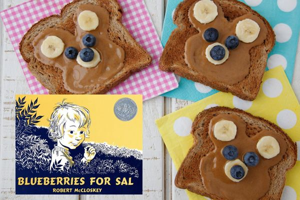 "Snacks From a Storybook - ""Blueberries for Sal"" and Weelicious' teddy bear toast"