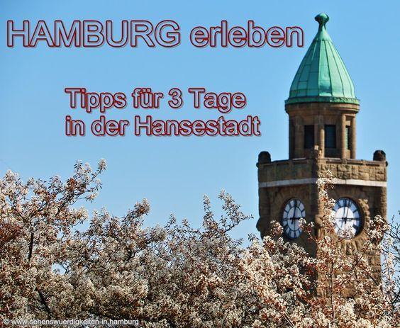Hamburg erleben! Tipps für 3 Tage in der Hansestadt: http://www.sehenswuerdigkeiten-in.hamburg/insidertipps/hamburg-erleben