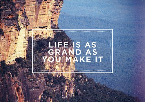 .: Life Quotes, Life Motto, Dreams Big, True Words, Cars Girls, Girls Style, Inspiration Quotes, True Stories, Grand Canyon