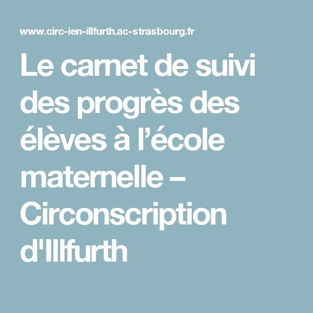 Le carnet de suivi des progrès des élèves à l'école maternelle – Circonscription d'Illfurth