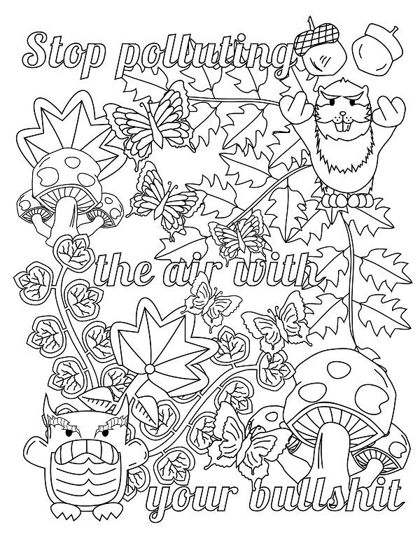 Screw you Asshole - Adult Coloring page - swear. 14 FREE printable coloring pages, Visit swearstressaway.com to download and print 14 swear word coloring pages. These adult coloring pages with colorful language are perfect for getting rid of stress. The free printable coloring pages that are given change, so the pin may differ from the coloring pages give at swearstressaway.com - Polluting with bullshit #coloring