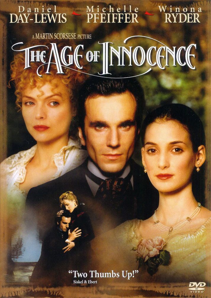 the age of innocence movie 1993 | The Age of Innocence (1993)....... Rotten Tomatoes 80% European Countess Ellen Olenska arrives in rigid 1870s New York and blows it apart, luring upright, uptight Newland Archer out of his society marriage.